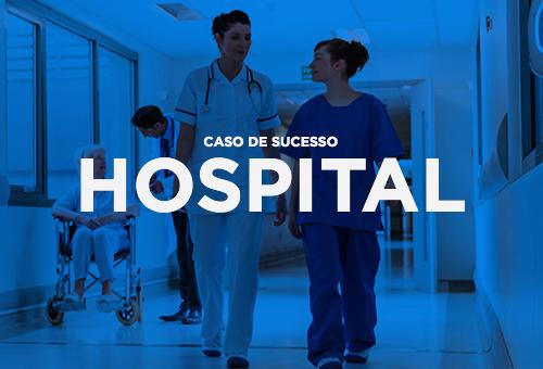 Casos de sucesso - Hospital