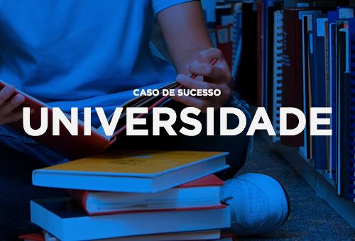 Casos de sucesso - Universidade